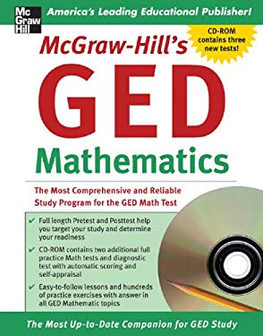 McGraw-Hill's GED Mathematics: The Most Comprehensive and Reliable Study Program for the GED Math Test [With CDROM] 9780071469357