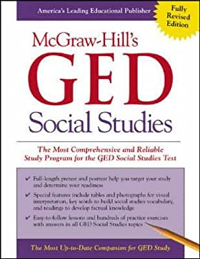 McGraw-Hill's GED Social Studies: The Most Comprehensive and Reliable Study Program for the GED Social Studies Test 9780071407021