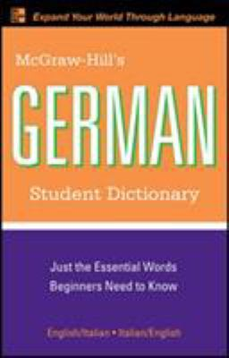 McGraw-Hill's German Student Dictionary 9780071592406