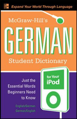 McGraw-Hill's German Student Dictionary [With Guide]