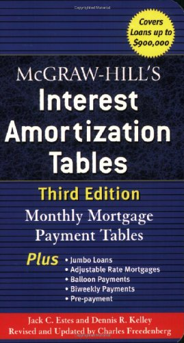 McGraw-Hill's Interest Amortization Tables: Monthly Mortgage Payment Tables 9780071468114