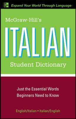 McGraw-Hill's Italian Student Dictionary 9780071592338