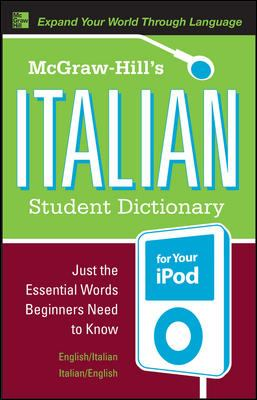 McGraw-Hill's Italian Student Dictionary [With Guide]