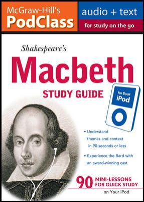 McGraw-Hill's Podclass Macbeth Study Guide [With Booklet] 9780071628419