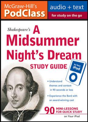 McGraw-Hill's Podclass a Midsummer Night's Dream Study Guide 9780071611510