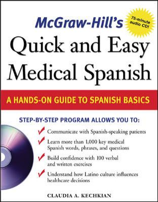 McGraw-Hill's Quick & Easy Medical Spanish: A Hands-On Guide to Spanish Basics [With CD] 9780071459648