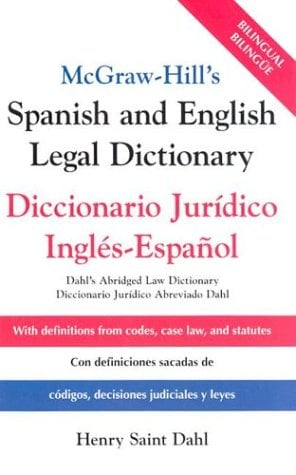 McGraw-Hill's Spanish and English Legal Dictionary: Doccionario Juridico Ingles-Espanol 9780071415293