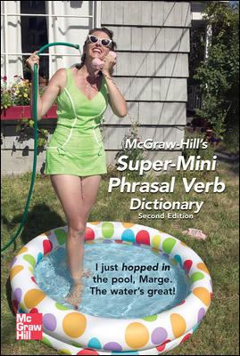 McGraw-Hill's Super-Mini Phrasal Verb Dicitonary 9780071492294