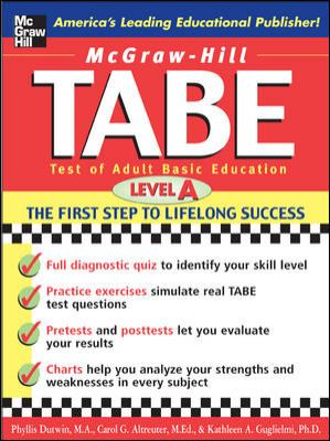 McGraw-Hill's Tabe Level A: Test of Adult Basic Education: The First Step to Lifelong Success 9780071405614