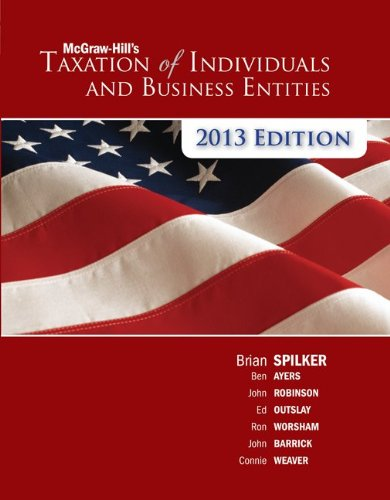McGraw-Hill's Taxation of Individuals and Business Entities, 2013 Edition 9780078025464