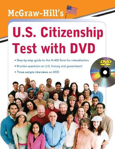 McGraw-Hill's U.S. Citizenship Test with DVD [With DVD] 9780071605168