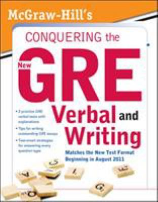 McGraw-Hill's Conquering the New GRE Verbal and Writing 9780071495981