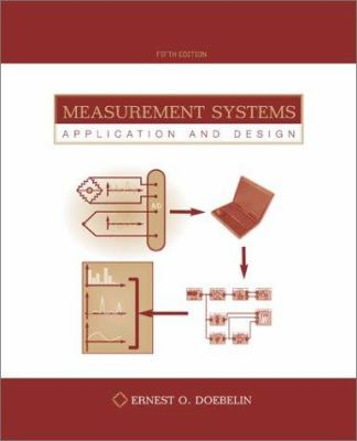 Measurement Systems: Application and Design