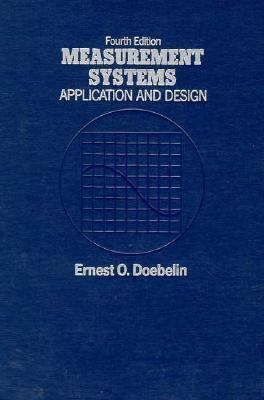 Measurement Systems: Application and Design 9780070173385
