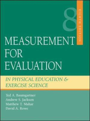 Measurement for Evaluation in Physical Education and Exercise Science 9780073045269
