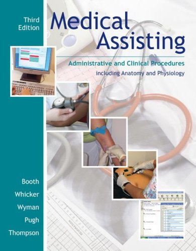Medical Assisting: Administrative and Clinical Procedures Including Anatomy and Pysiology [With 2 CDROMs] 9780073259888