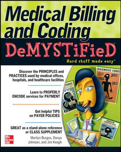 Medical Billing & Coding Demystified 9780071472203