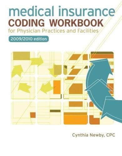 Medical Insurance Coding Workbook by Cynthia Newby, Joanne