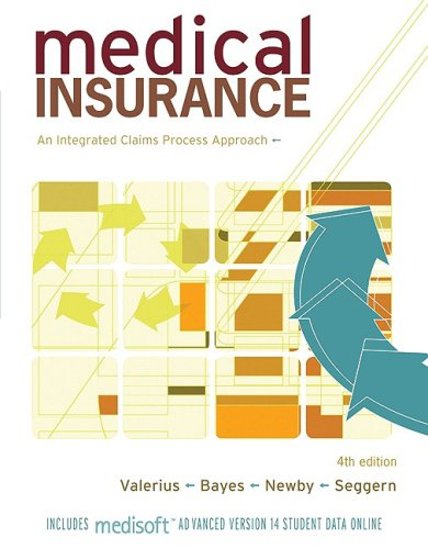 Medical Insurance: An Integrated Claims Process Approach 9780073402031