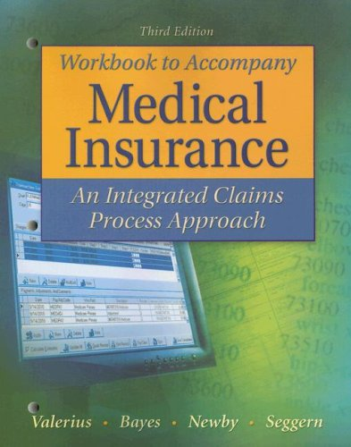 Medical Insurance: An Integrated Claims Process Approach 9780073402109