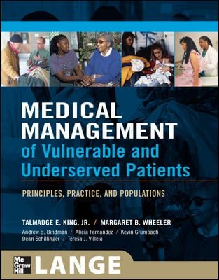 Medical Management of Vulnerable and Underserved Patients: Principles, Practice, and Populations 9780071443319