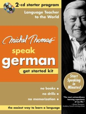 Michel Thomas Speak German Get Started Kit [With Zippered Travel Case] 9780071479677