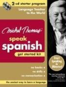 Michel Thomas Speak Spanish Get Started Kit: 2-CD Starter Program 9780071479622