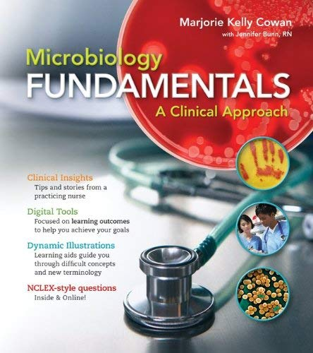 Microbiology Fundamentals with Connect Access Code: A Clinical Approach 9780077617776