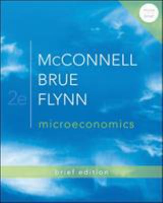 Microeconomics Brief Edition 9780077416201