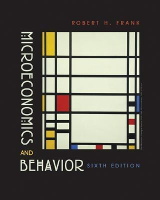 Microeconomics and Behavior 9780072977455