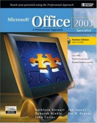 Microsoft Office 2003 Specialist: A Professional Approach [With CDROM] 9780072254471