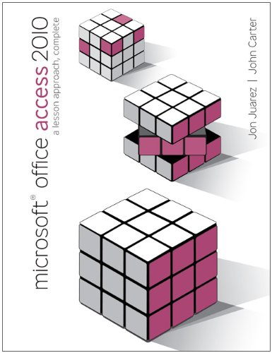 Microsoft Office Access 2010: A Lesson Approach, Complete 9780077331245