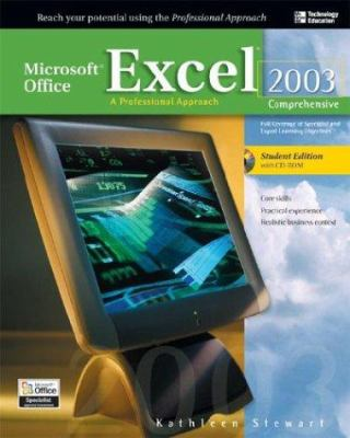 Microsoft Office Excel 2003: A Professional Approach, Comprehensive Student Edition W/ CD-ROM 9780072254488