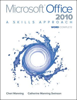 Microsoft Office Word 2010: Complete: A Skills Approach 9780077394998