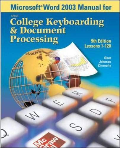 Microsoft (R) Word 2003 Manual for College Keyboarding & Document Processing (Gdp) 9780072930542