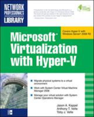 Microsoft Virtualization with Hyper-V 9780071614030