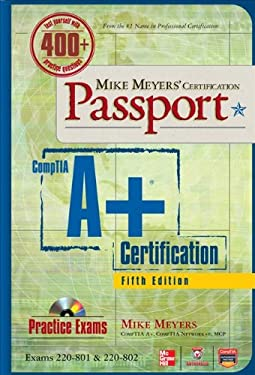Mike Meyers' Comptia A+ Certification Passport, 5th Edition (Exams 220-801 & 220-802) 9780071795678