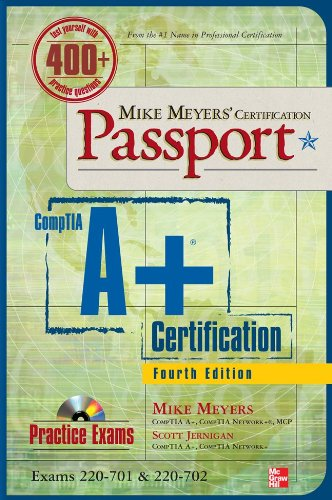 Mike Meyers' CompTIA A+ Certification Passport [With CDROM] 9780071702980