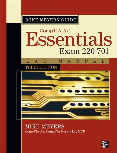 Mike Meyers' CompTIA A+ Guide: Essentials Lab Manual (Exam 220-701) 9780071736428