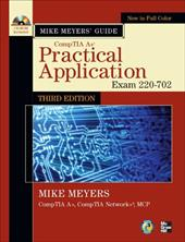 Mike Meyers' CompTIA A+ Guide: Practical Application (Exam 220-702) [With CDROM]