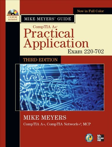 Mike Meyers' CompTIA A+ Guide: Practical Application (Exam 220-702) [With CDROM] 9780071738699
