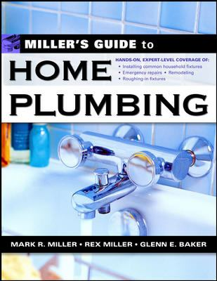 Miller's Guide to Home Plumbing 9780071445528