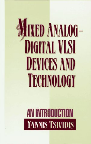 Mixed Analog-Digital VLSI Devices and Technology: An Introduction 9780070654020