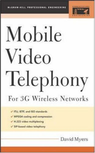 Mobile Video Telephony: For 3g Wireless Networks 9780071445689