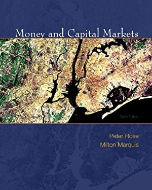 Money and Capital Markets: Financial Institutions and Instruments in a Global Marketplace 9780077235802