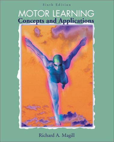 Motor Learning: Concepts and Applications with Powerweb: Health and Human Performance 9780072466959