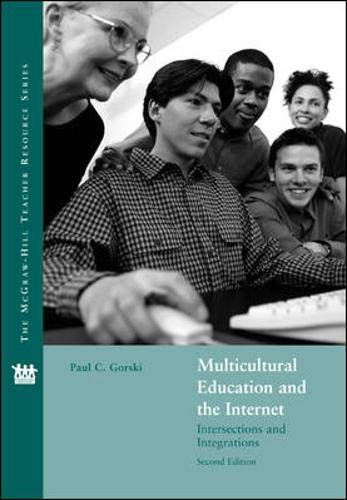 Multicultural Education and the Internet: Intersections and Integrations 9780073011431