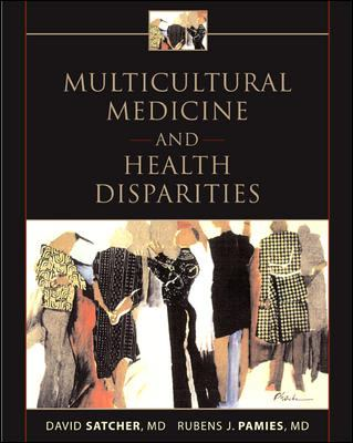 Multicultural Medicine and Health Disparities 9780071436809