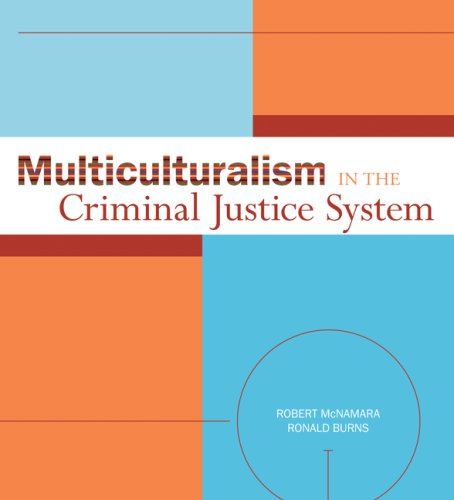 Multiculturalism in the Criminal Justice System 9780073379944
