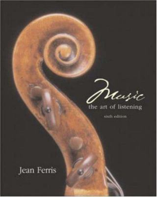 Music: The Art of Listening W/CD-ROM 9780072883978